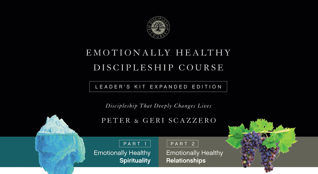 Emotionally Healthy Discipleship Course Leader's Kit: Discipleship that Deeply Changes Lives