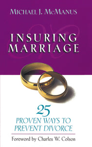 Insuring Marriage: 25 Proven Ways to Prevent Divorce