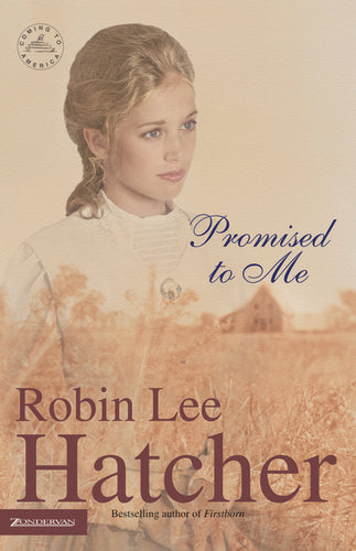 Promised to Me by Robin Lee Hatcher