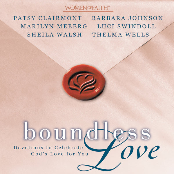 Boundless Love: Devotions to Celebrate God's Love for You - Audiobook (Abridged)