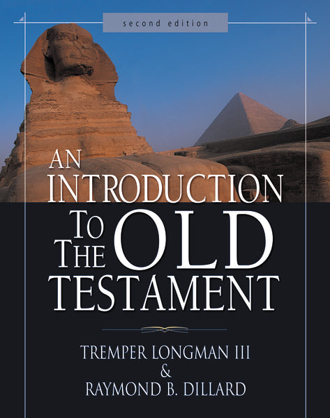 An Introduction to the Old Testament: Second Edition