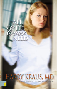 All I'll Ever Need by Harry Kraus