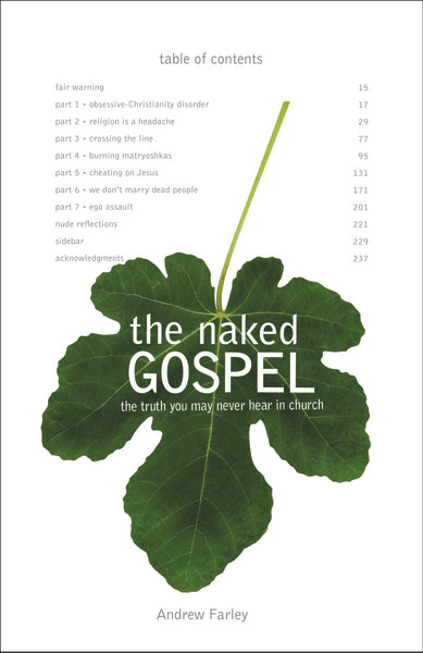 The Naked Gospel: Jesus Plus Nothing. 100% Natural. No Additives.