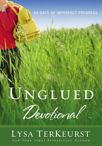 Unglued Devotional: 60 Days of Imperfect Progress by Lysa TerKeurst