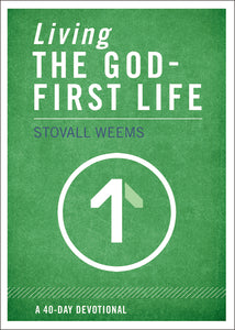 Living the God-First Life