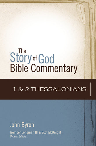 1 and 2 Thessalonians by John Byron and Scot McKnight