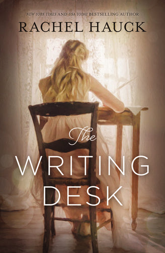 The Writing Desk by Rachel Hauck