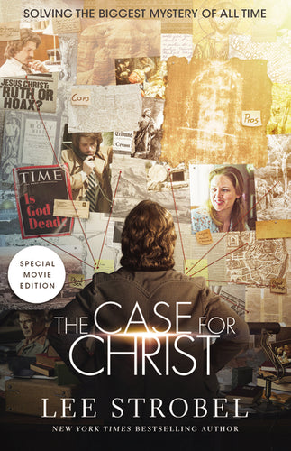 The Case for Christ Movie Edition: Solving the Biggest Mystery of All Time by Lee Strobel