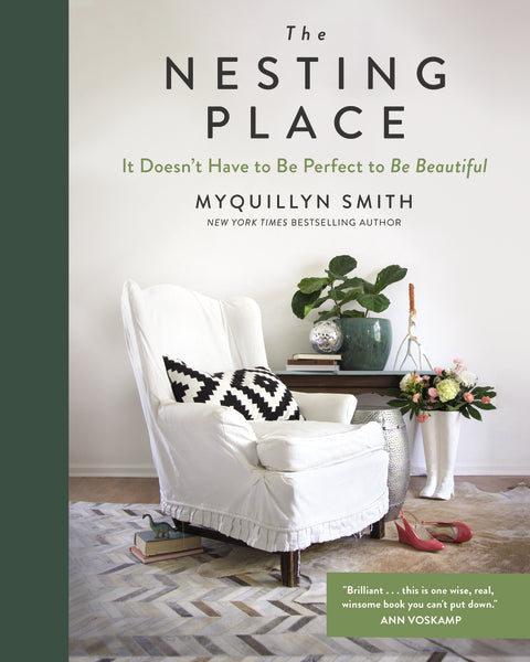 The Nesting Place: It Doesn't Have to Be Perfect to Be Beautiful