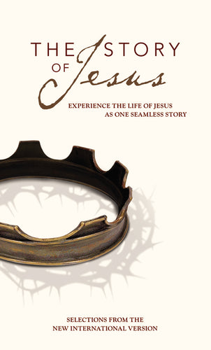 NIV, Story of Jesus, Paperback: Experience the Life of Jesus as One Seamless Story