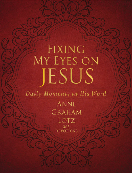 Fixing My Eyes on Jesus: Daily Moments in His Word