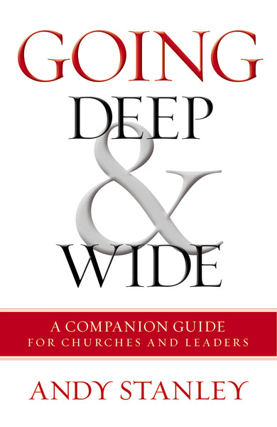Going Deep & Wide: A Companion Guide for Churches and Leaders