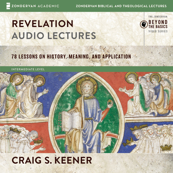 Revelation: Audio Lectures: 22 Lessons on History, Meaning, and Application - Audiobook (Unabridged)