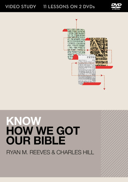 Know How We Got Our Bible Video Study: 13 Lessons on 2 DVDs
