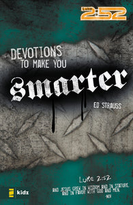 Devotions to Make You Smarter by Ed Strauss