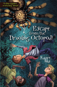 Escape from the Drooling Octopod!: Episode III by Robert West