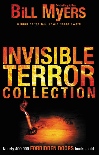 Invisible Terror Collection by Bill Myers