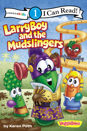 LarryBoy and the Mudslingers by Karen Poth