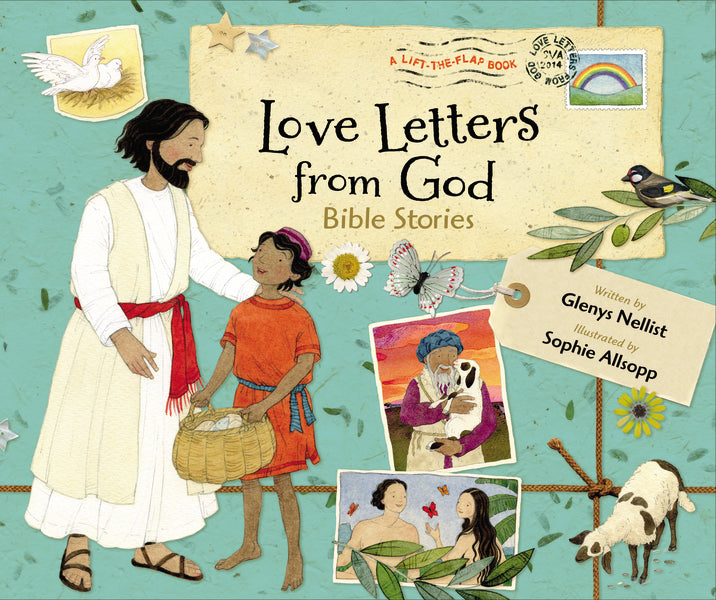 Love Letters from God: Bible Stories by Glenys Nellist