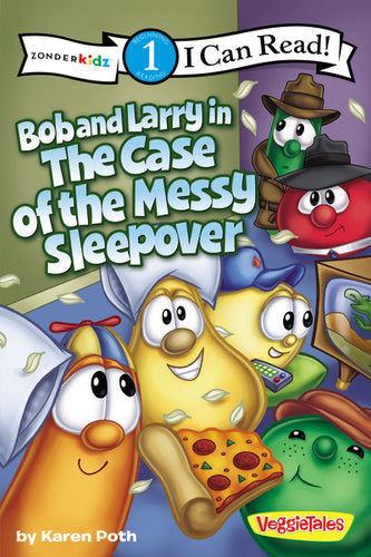 Bob and Larry in the Case of the Messy Sleepover by Karen Poth