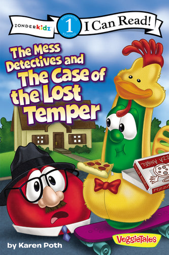 The Mess Detectives and the Case of the Lost Temper by Karen Poth