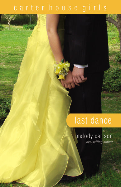Last Dance by Melody Carlson