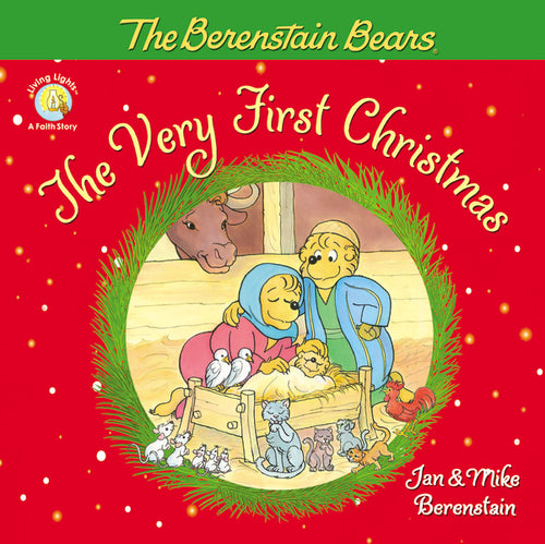 The Berenstain Bears, The Very First Christmas by Jan Berenstain and Mike Berenstain