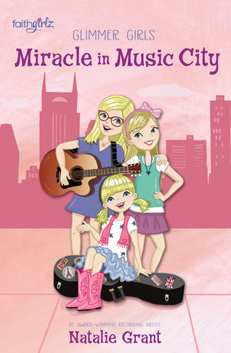 Miracle in Music City by Natalie Grant