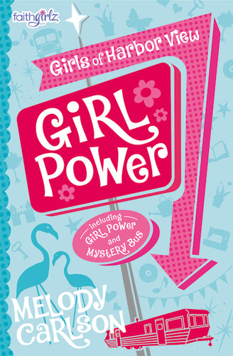Girl Power by Melody Carlson