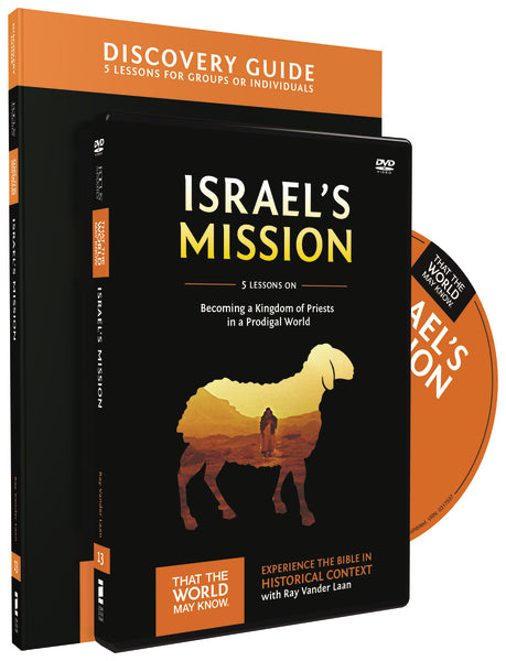 Israel's Mission Discovery Guide with DVD: A Kingdom of Priests in a Prodigal World