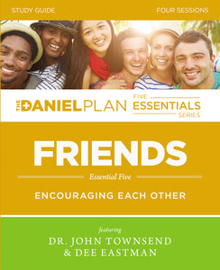 Friends Study Guide: Encouraging Each Other by John Townsend and Dee Eastman