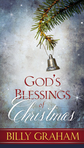 God's Blessings of Christmas by Billy Graham
