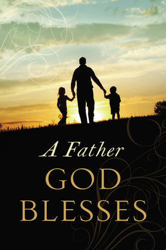 A Father God Blesses by Jack Countryman