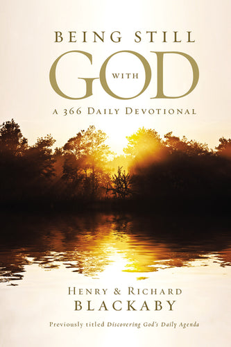 Being Still With God Every Day by Henry Blackaby and Richard Blackaby