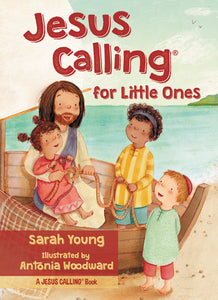 Jesus Calling for Little Ones by Sarah Young and Antonia Woodard