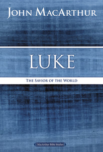 Luke: The Savior of the World