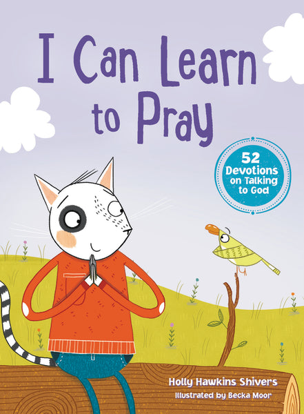 I Can Learn to Pray