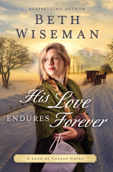 His Love Endures Forever by Beth Wiseman