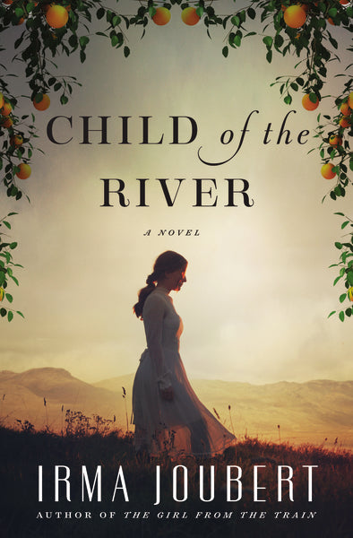 Child of the River by Irma Joubert