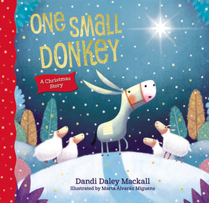One Small Donkey by Dandi Daley Mackall and Marta Alvarez Miguens