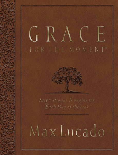 Grace for the Moment Large Deluxe: Inspirational Thoughts for Each Day of the Year
