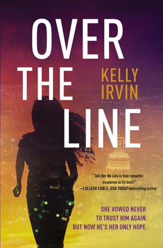 Over the Line by Kelly Irvin