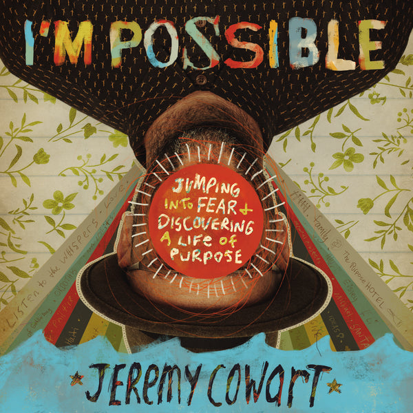 I'm Possible: Jumping into Fear and Discovering a Life of Purpose - Audiobook (Unabridged)