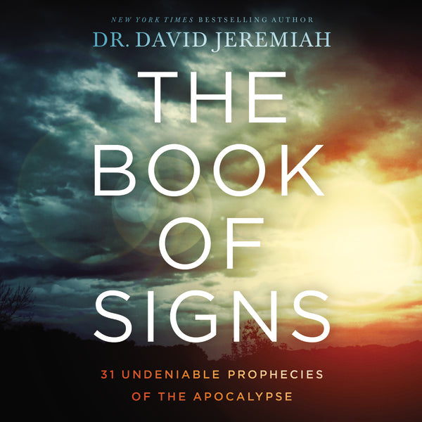 The Book of Signs: 31 Undeniable Prophecies of the Apocalypse - Audiobook (Unabridged)