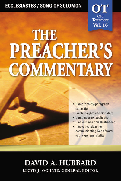 The Preacher's Commentary - Vol. 16: Ecclesiastes / Song of Solomon