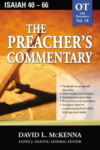 The Preacher's Commentary - Vol. 18: Isaiah 40-66