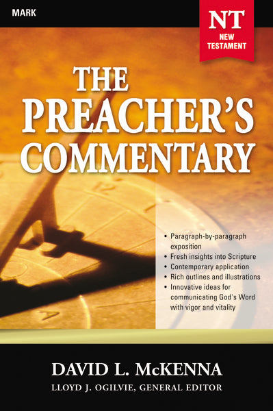 The Preacher's Commentary - Vol. 25: Mark