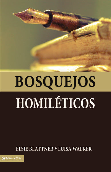 Bosquejos Homiléticos by Elsie F. Blattner and Luisa Jeter de Walker