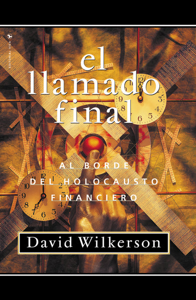 El llamado final: Al borde del holocausto financiero
