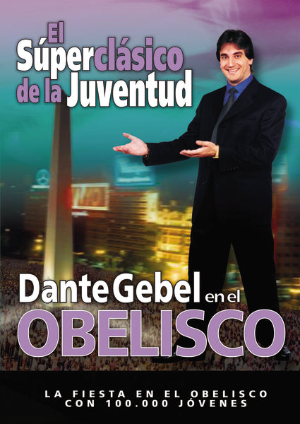 Dante Gebel en Obelisco DVD by Dante Gebel